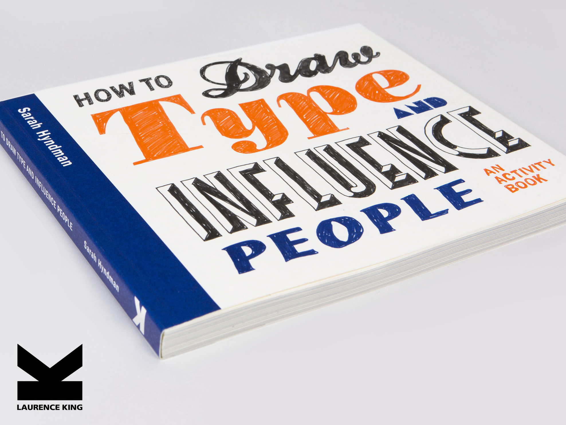 How to Draw Type and Influence People by Sarah Hyndman.jpg