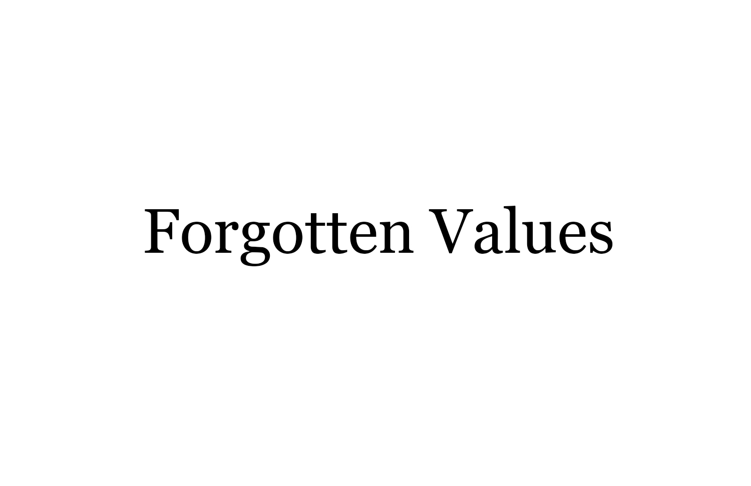 forgotten values.jpg
