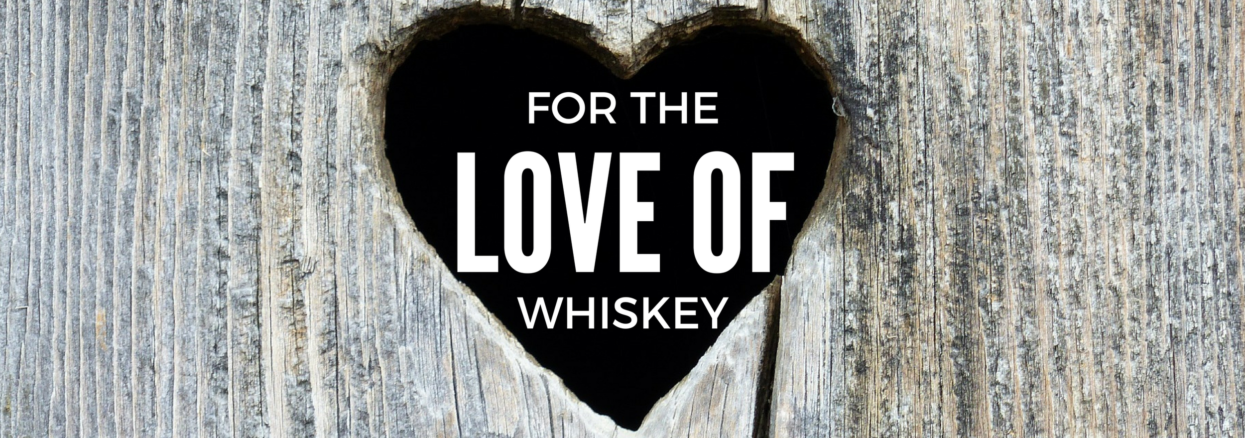 for-the-love-of-whiskey.png
