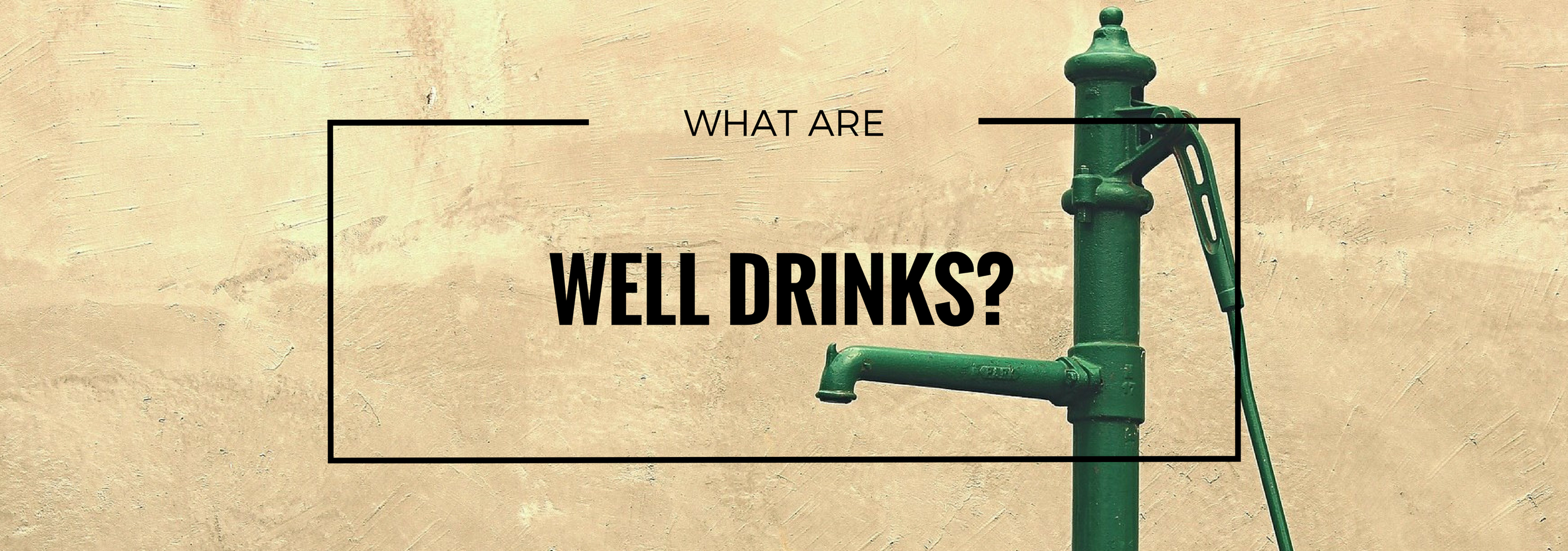 well-drinks1.png