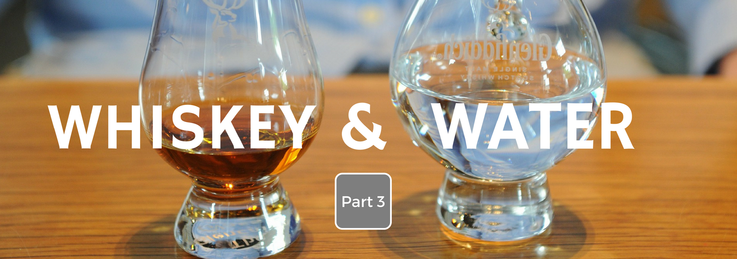 whiskey-water-part-3.png