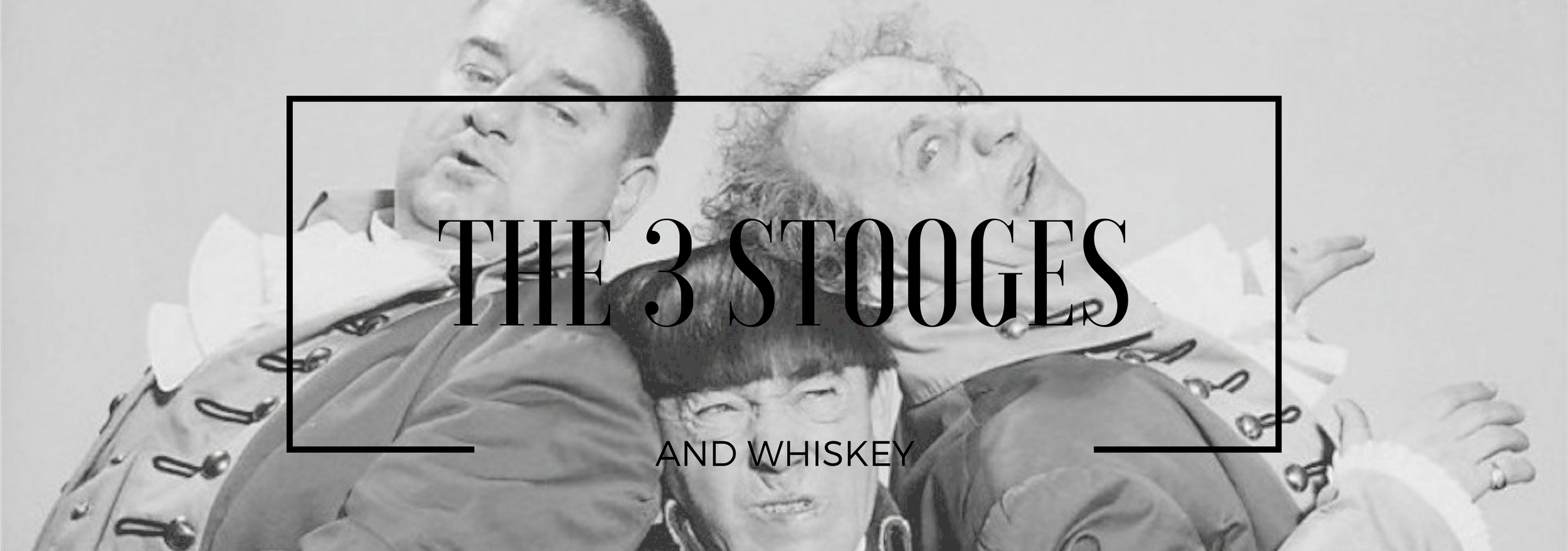 the-3-stooges-and-whiskey.png