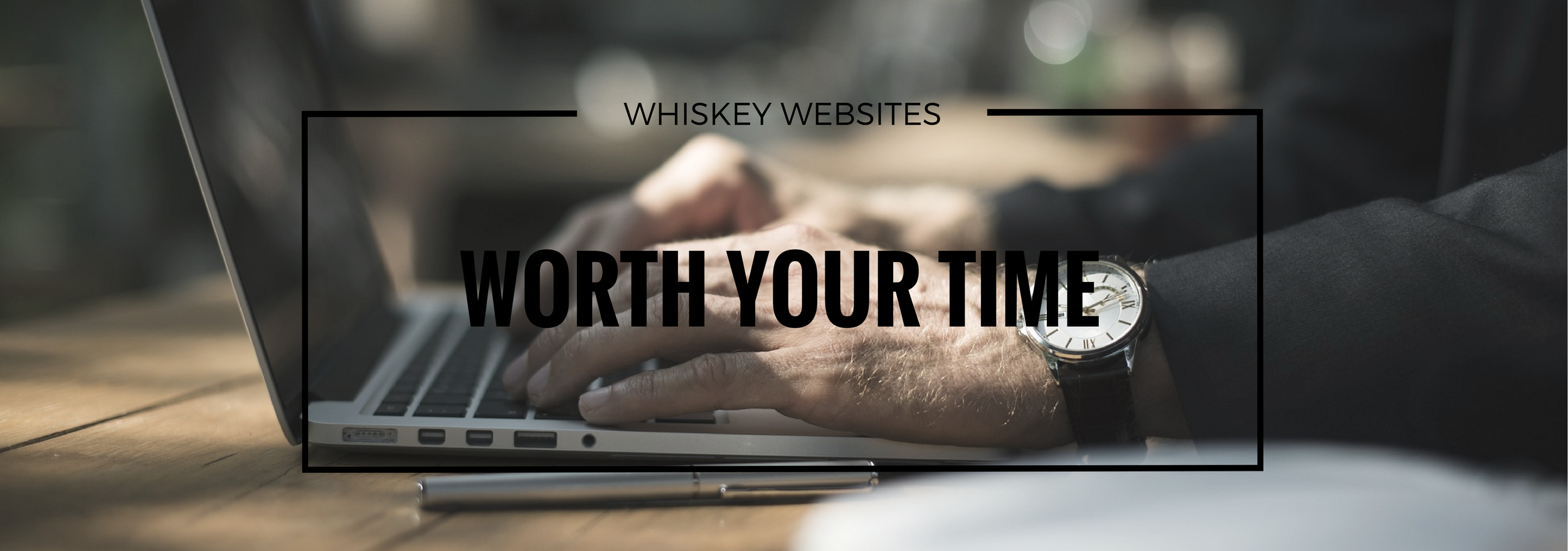 whiskey-websites-worth-your-time.png