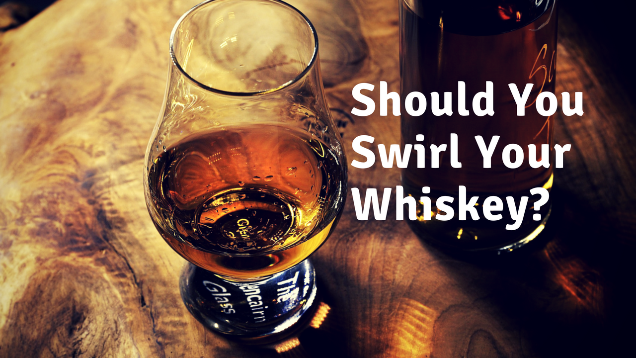 Should You Swirl Your Whiskey S.png