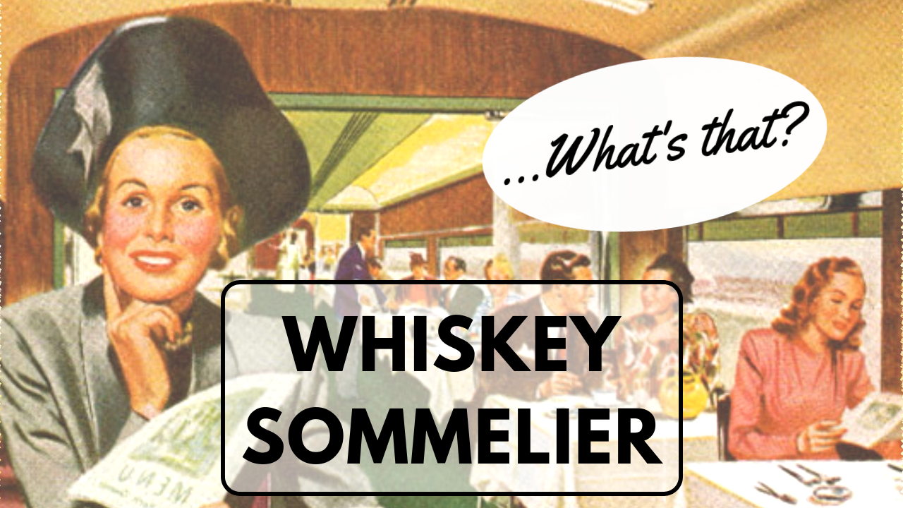 What is a whiskey sommelier.png