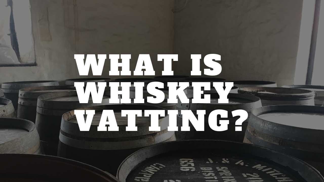 What is Whiskey Vatting.png