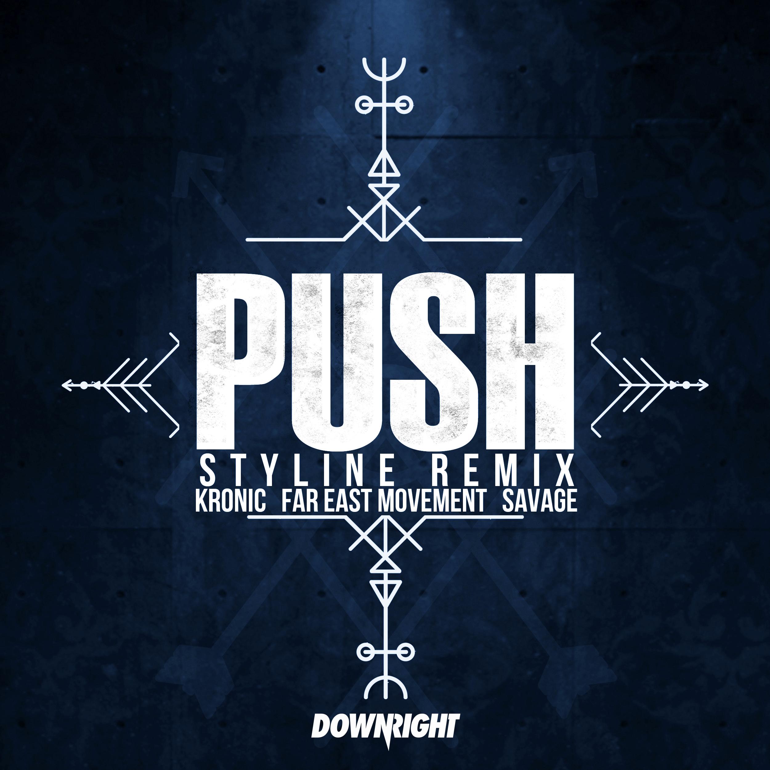 Push (Styline Remix)