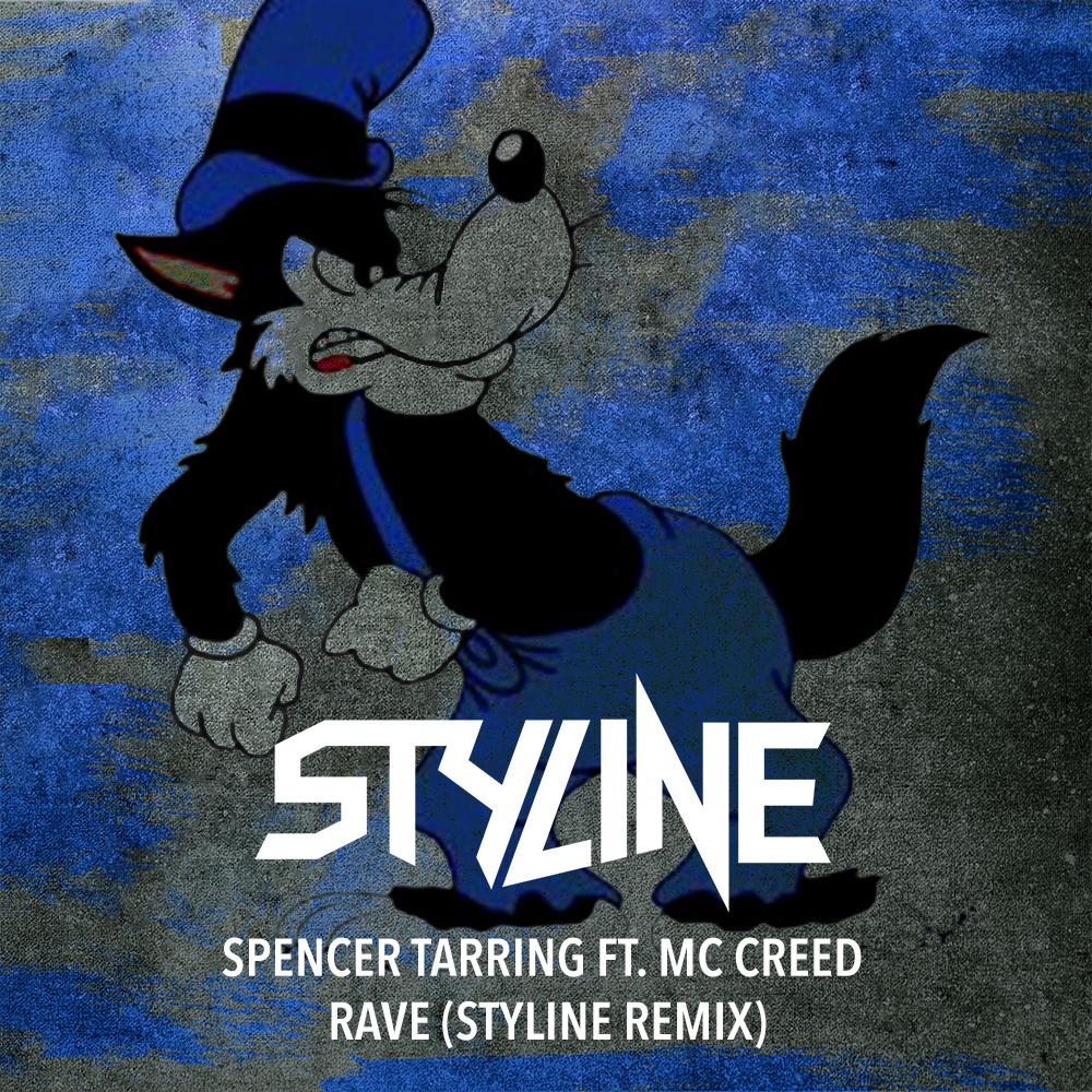 Spencer Tarring ft. MC Creed - Rave (Styline Remix).jpg