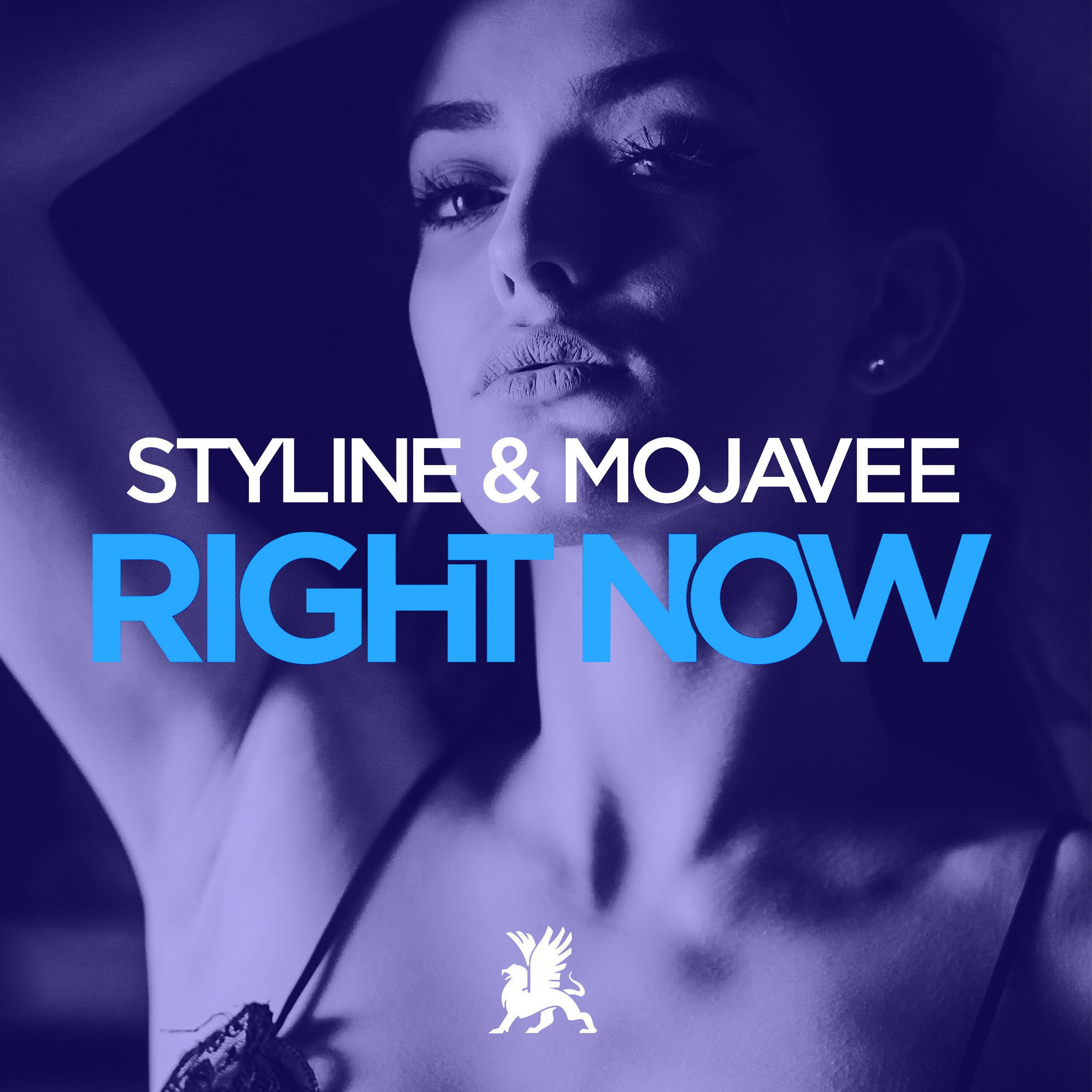 Styline & Mojavee - Right Now.jpg