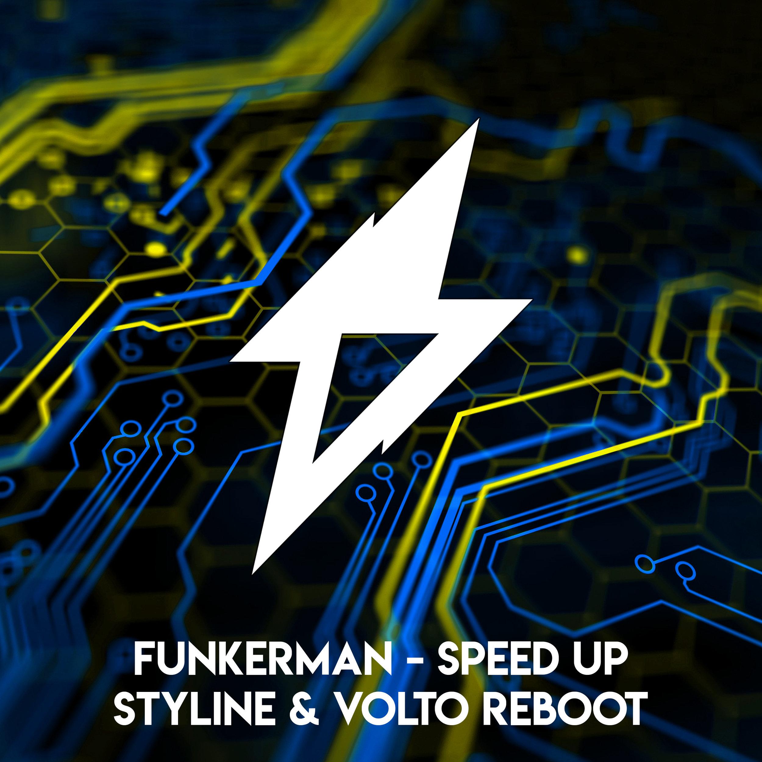 Funkerman - Speed Up (Styline & VOLTO Remix)