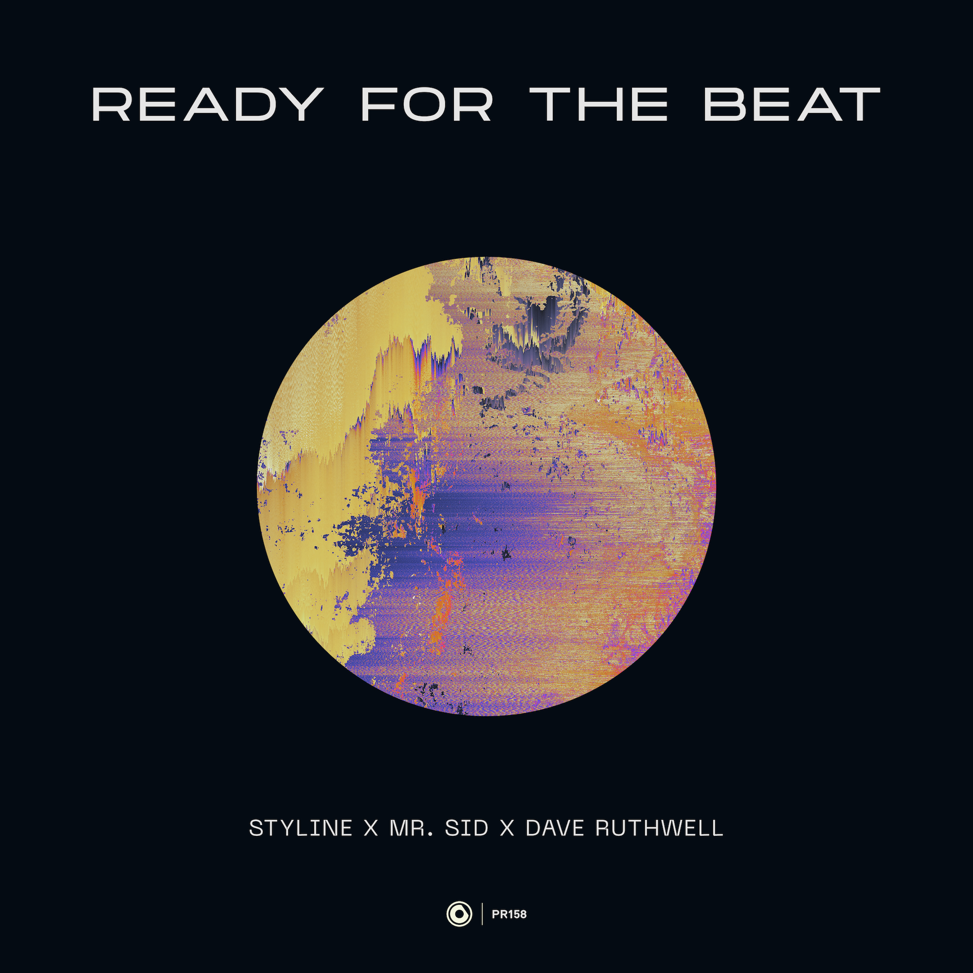 Styline X Mr. Sid X Dave Ruthwell - READY FOR THE BEAT