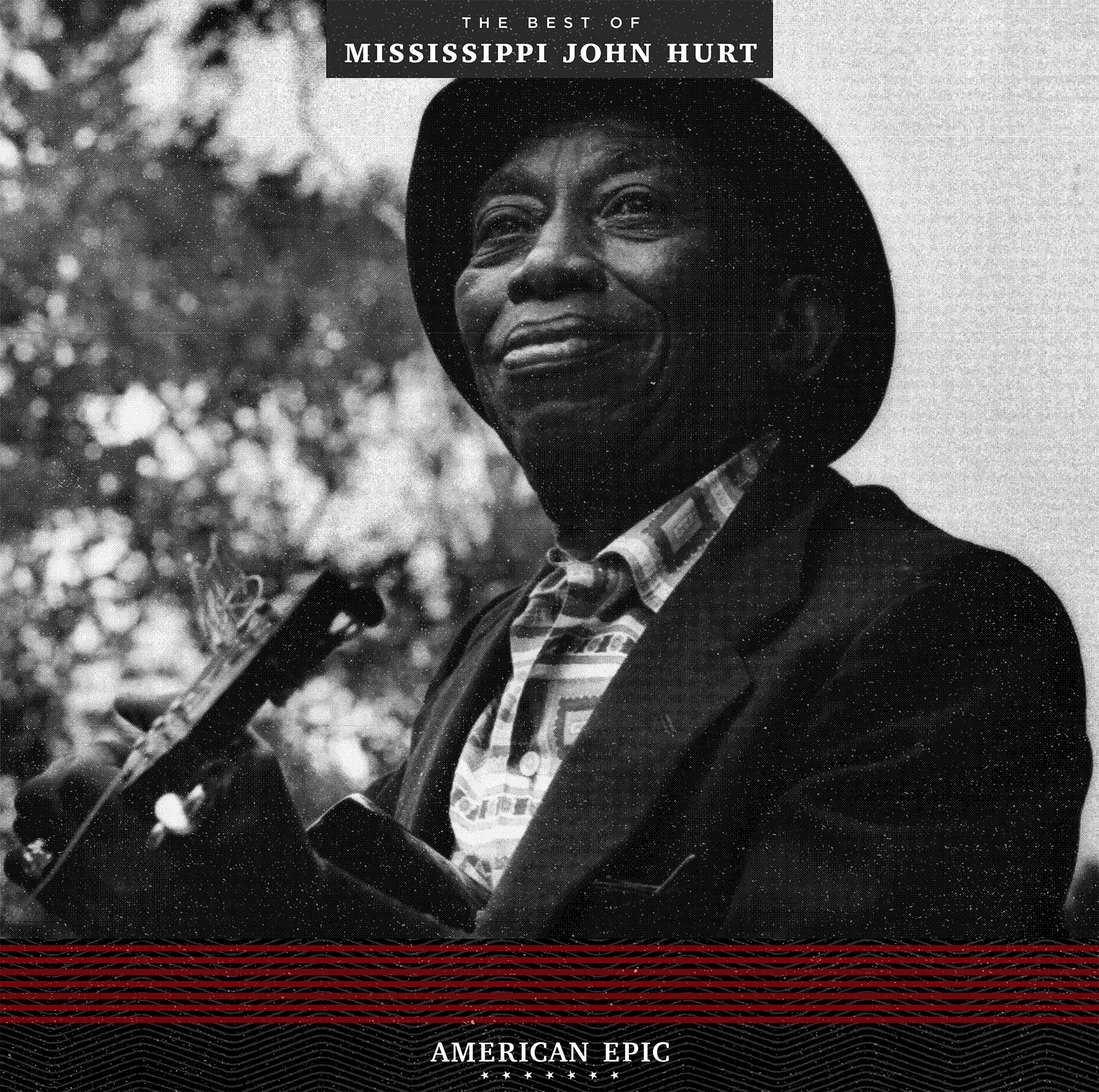 American Epic:  The Best of  Mississippi John Hurt  -