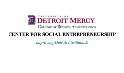 Thank you to our venue sponsor and co-organizers,  University of Detroit Mercy Center for Social Entrepreneurship.