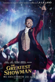 """The Greatest Showman  :  A feel good film. The story beautifully displays the power of people finding inner-strength to grow in the face of adversity. The acting is top-notch and the score/soundtrack are more than enjoyable. Not many films are a better definition of the word """"spectacle."""" Do yourself a favor and see this one in theaters if possible."""