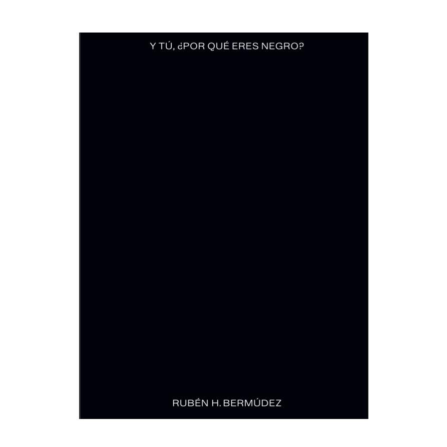 y tu por qué eres negro.jpg