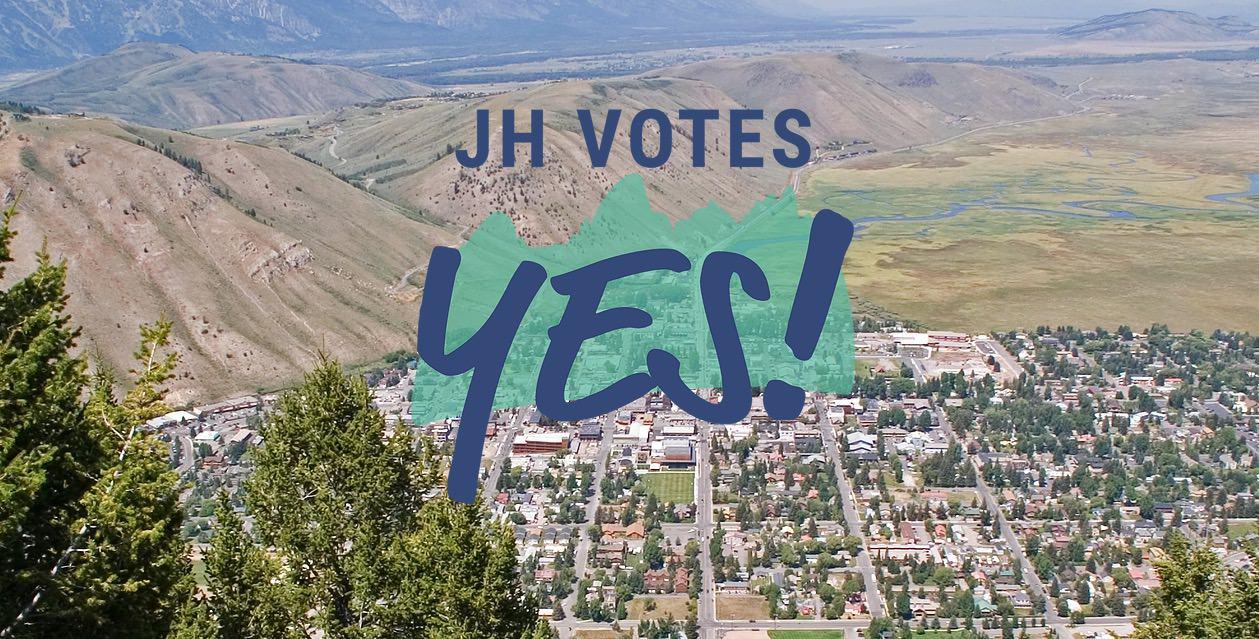 JH-Votes-Yes!-2019-Teton-County-SPET-Vote.jpg