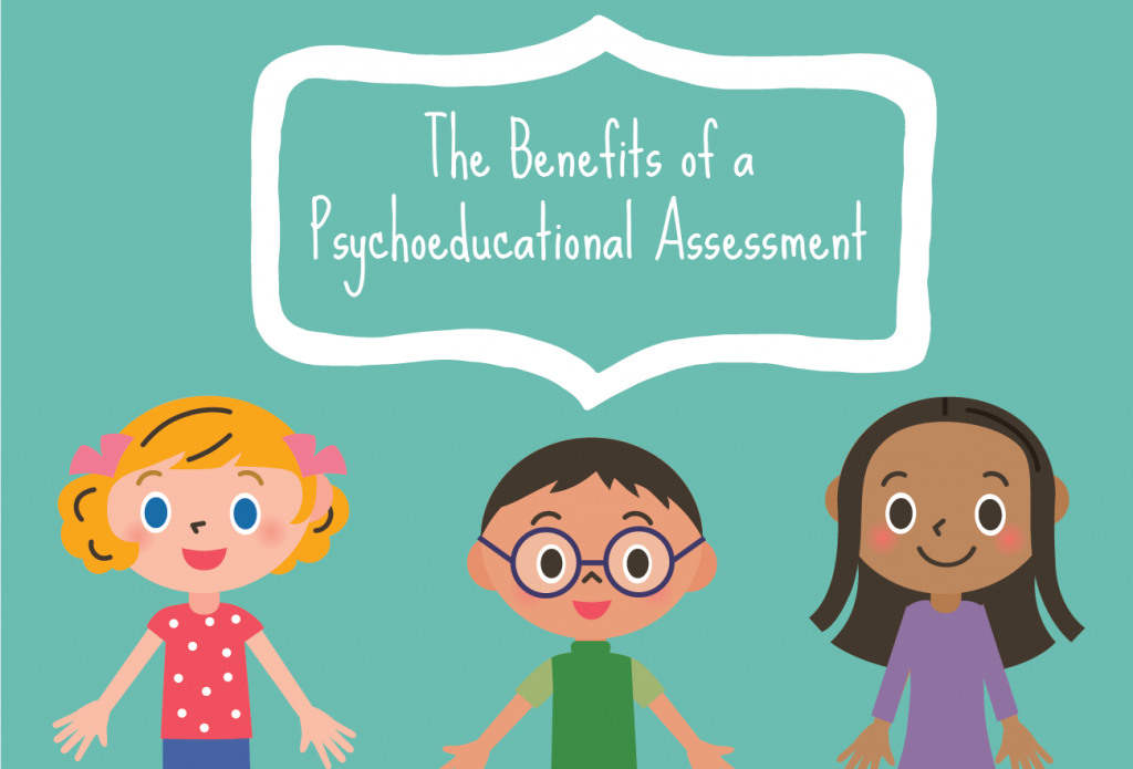 Benefits-of-a-Psychoeducational-Assessment-01-1024x695.png