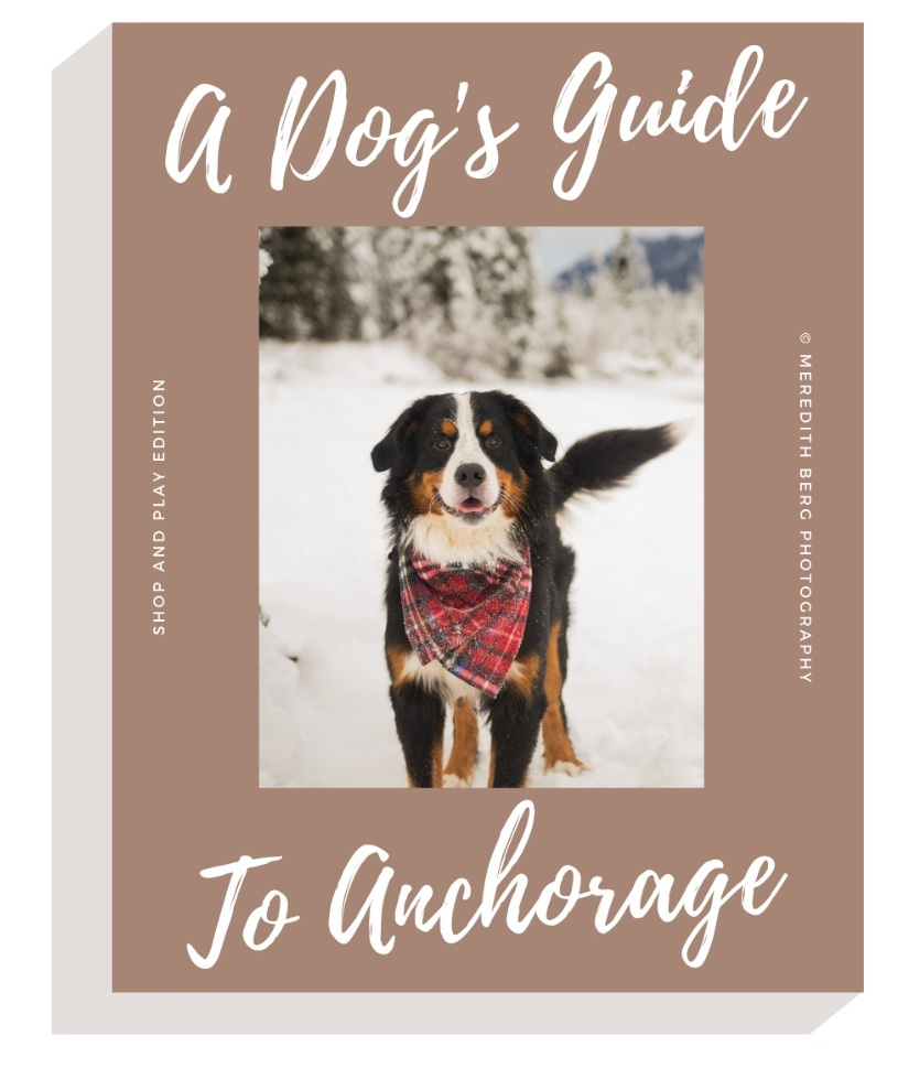 A+Dog%27s+Guide+to+Anchorage.jpg
