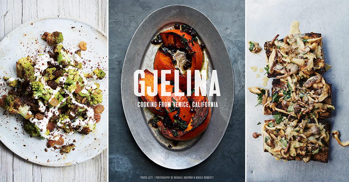 Facbook-Gjelina-Venice-California-Cookbook-Travis-Lett-West-Coast-Cooking.jpg