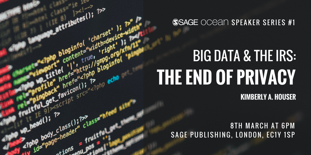 Big Data & The IRS: The End of Privacy - SAGE Ocean Speaker Series #1