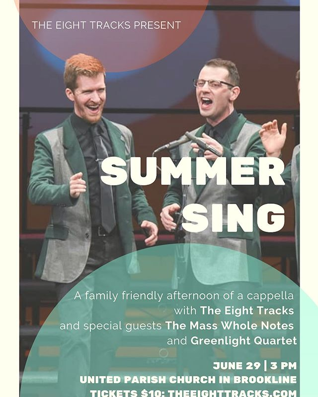 We've got this cool thing happening on Saturday afternoon in Brookline with our good friends in harmony @the8trx and @masswholenotes - join us for Summer Sing at 3:00pm! Tickets (only $10) are available on Eventbrite - grab them now before they're gone!  #eighttracks #masswholenotes #summersing #bostonacappella #afternoondelight