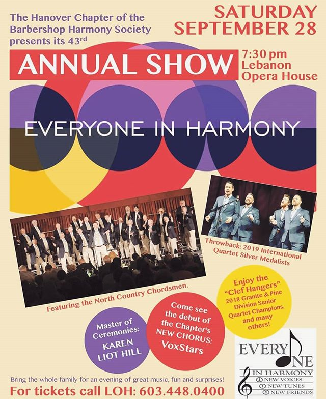 Hey! Got anything planned for this Saturday? Here's an idea - make the trip up to beautiful Lebanon, NH for the Northcountry Chordmen Annual Show! We'll be performing alongside @throwbackquartet (BHS International Silver Medalist) and many other fantastic quartets and choruses on stage at the historic Lebanon Opera House. It's shaping up to be a can't miss event!  Get your tickets today - call (603) 448-0400, or visit [lebanonoperahouse.org/events/everyone-in-harmony]. Hope to see you there!  #lebanonoperahouse #throwbackinthehouse #northcountry #everyoneinharmony #