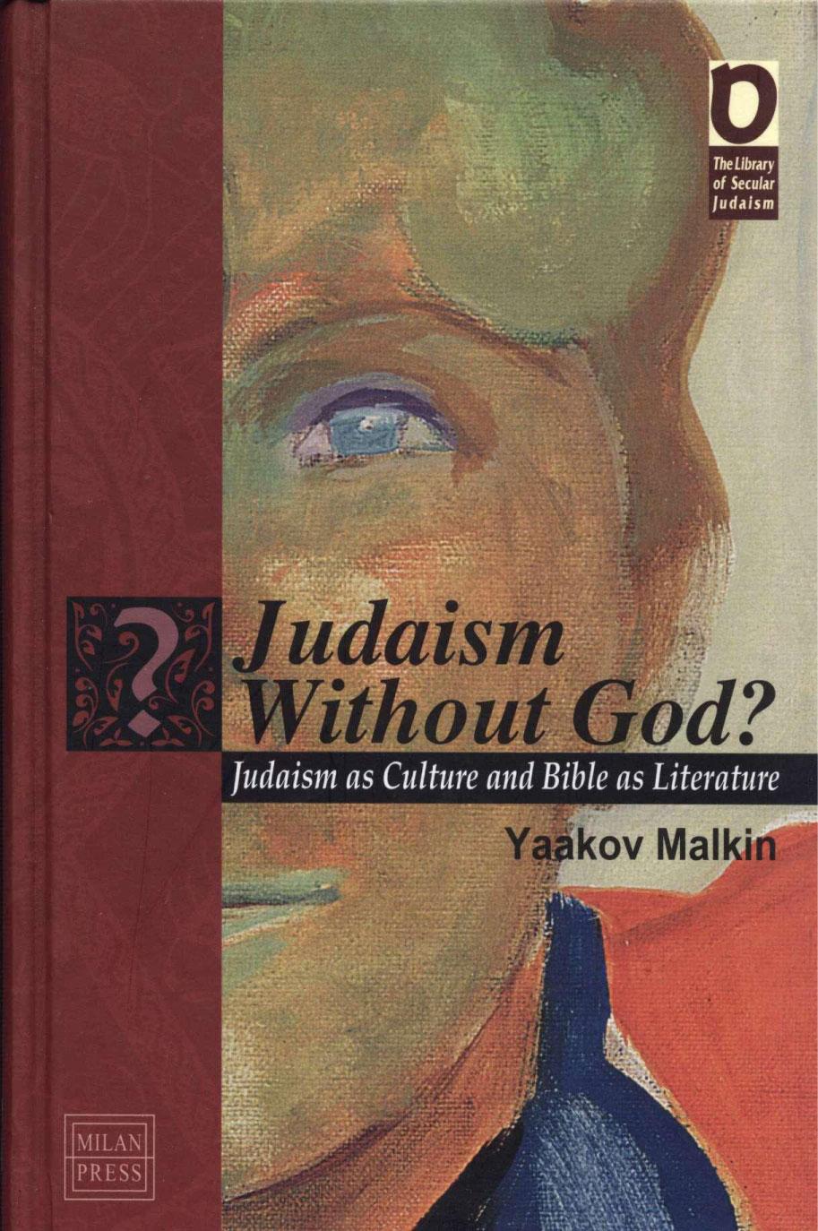 Judaism without God - Yaakov Malkin, English, 2007