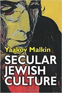 secular jewish culture - Yaakov Malkin (Ed.), English, 2017