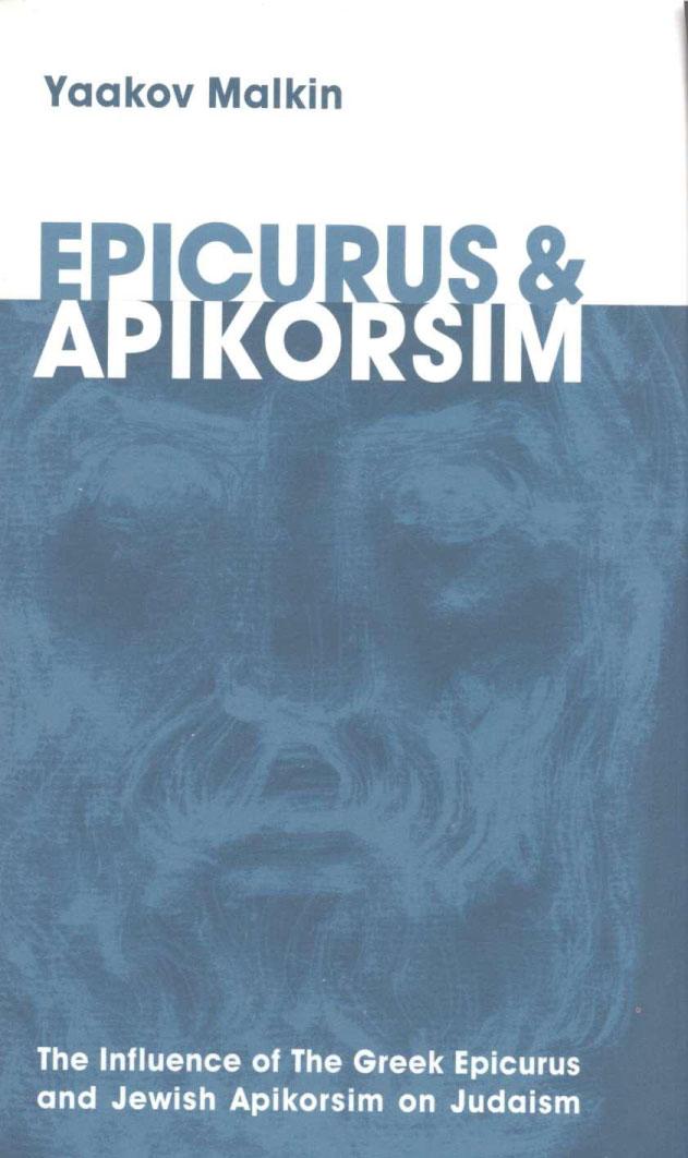 Epicurus and apikorsim - Yaakov Malkin, English, 2007