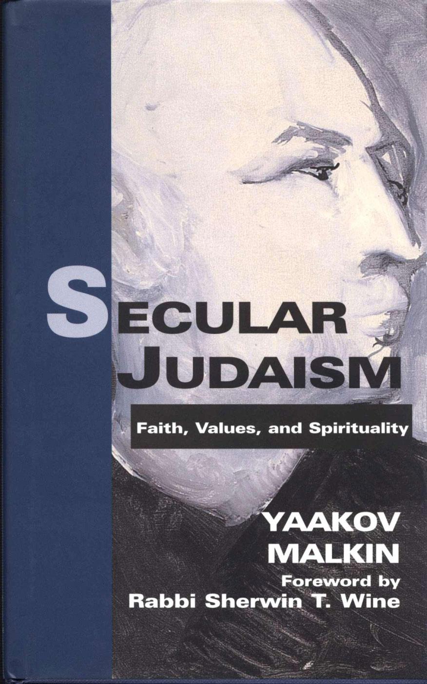 secular judaism - Yaakov Malkin, English, 2004