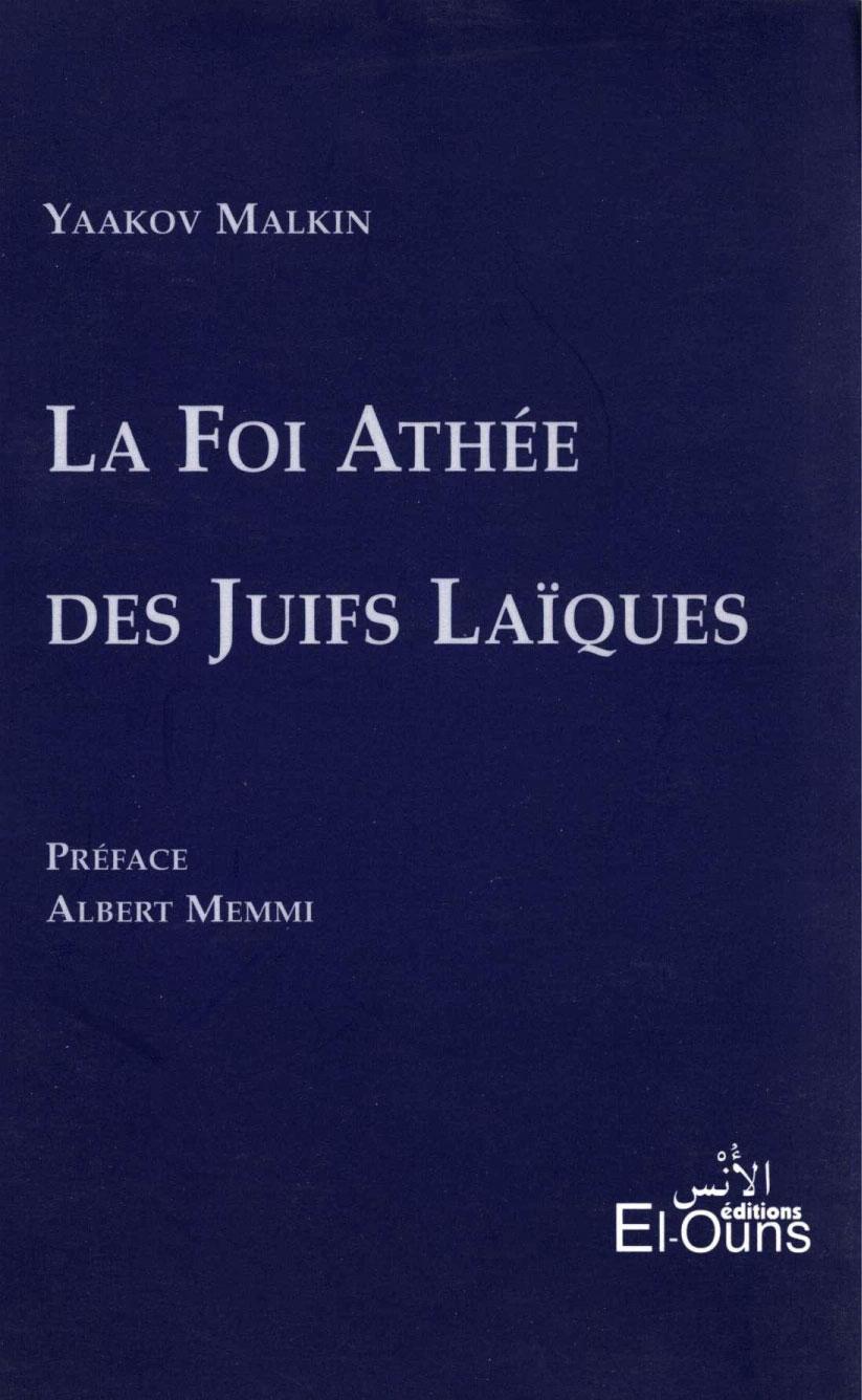 La Foi athee des juifs laiques - Yaakov Malkin, French, 2002