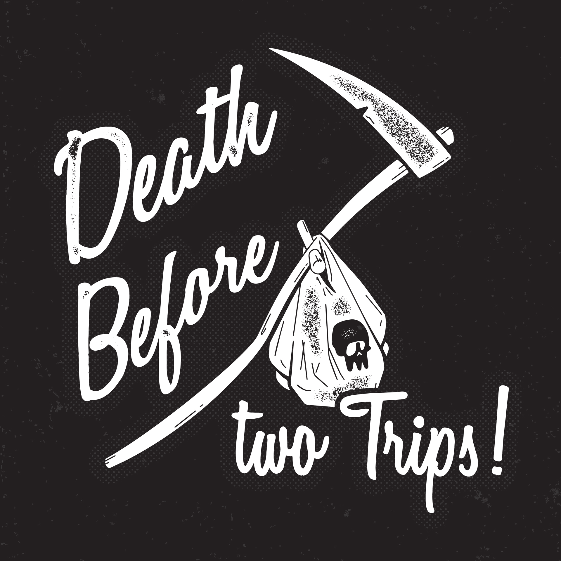Death Before Two Trips