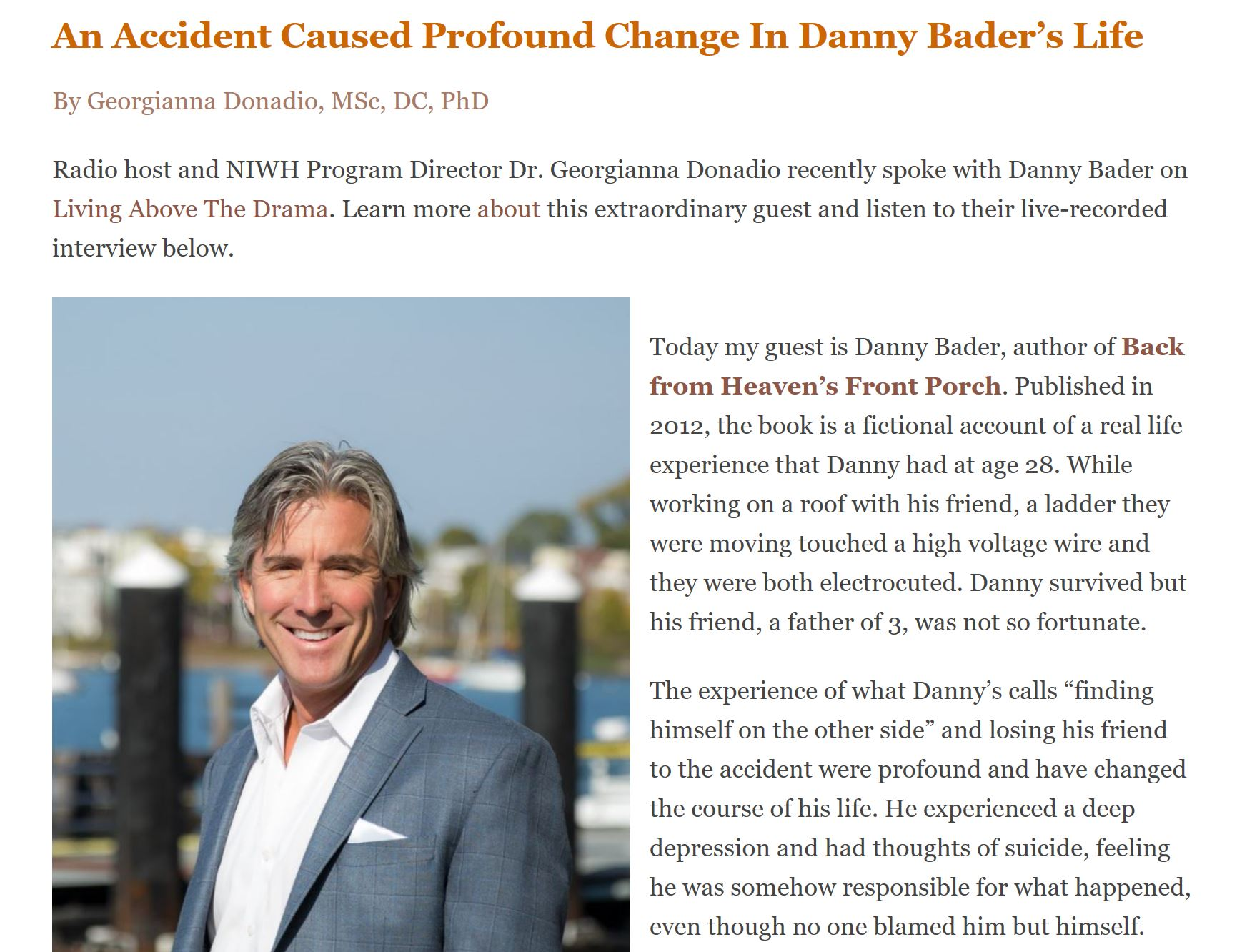 An Accident Caused Profound Change in Danny Bader's Life