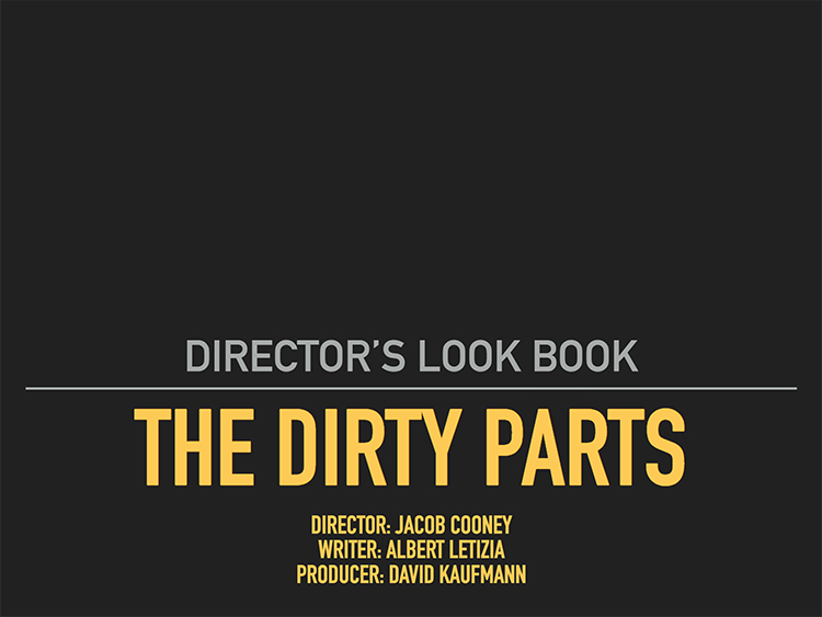 The Dirty Parts - Look Book