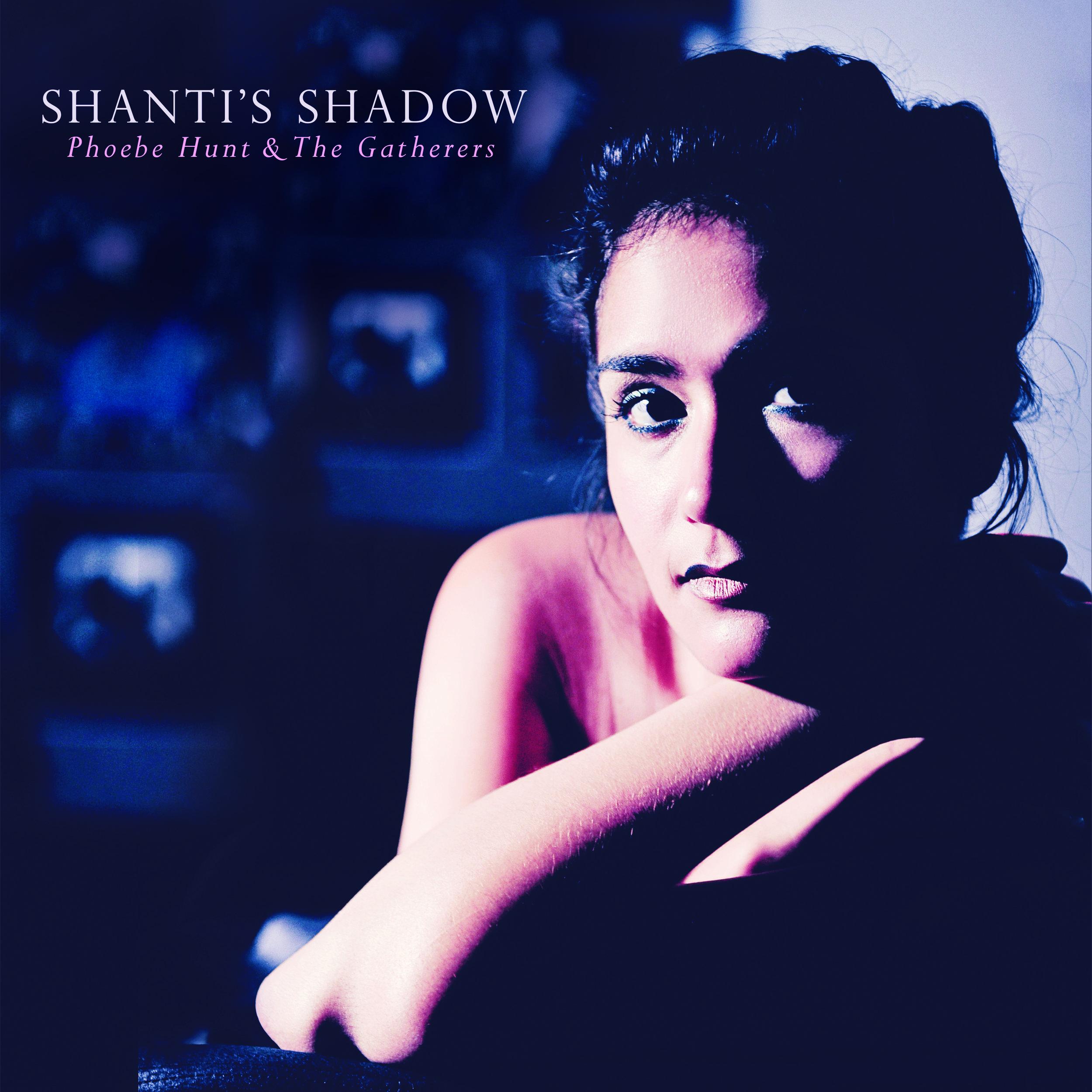 Phoebe Hunt | Shanti's Shadow album cover