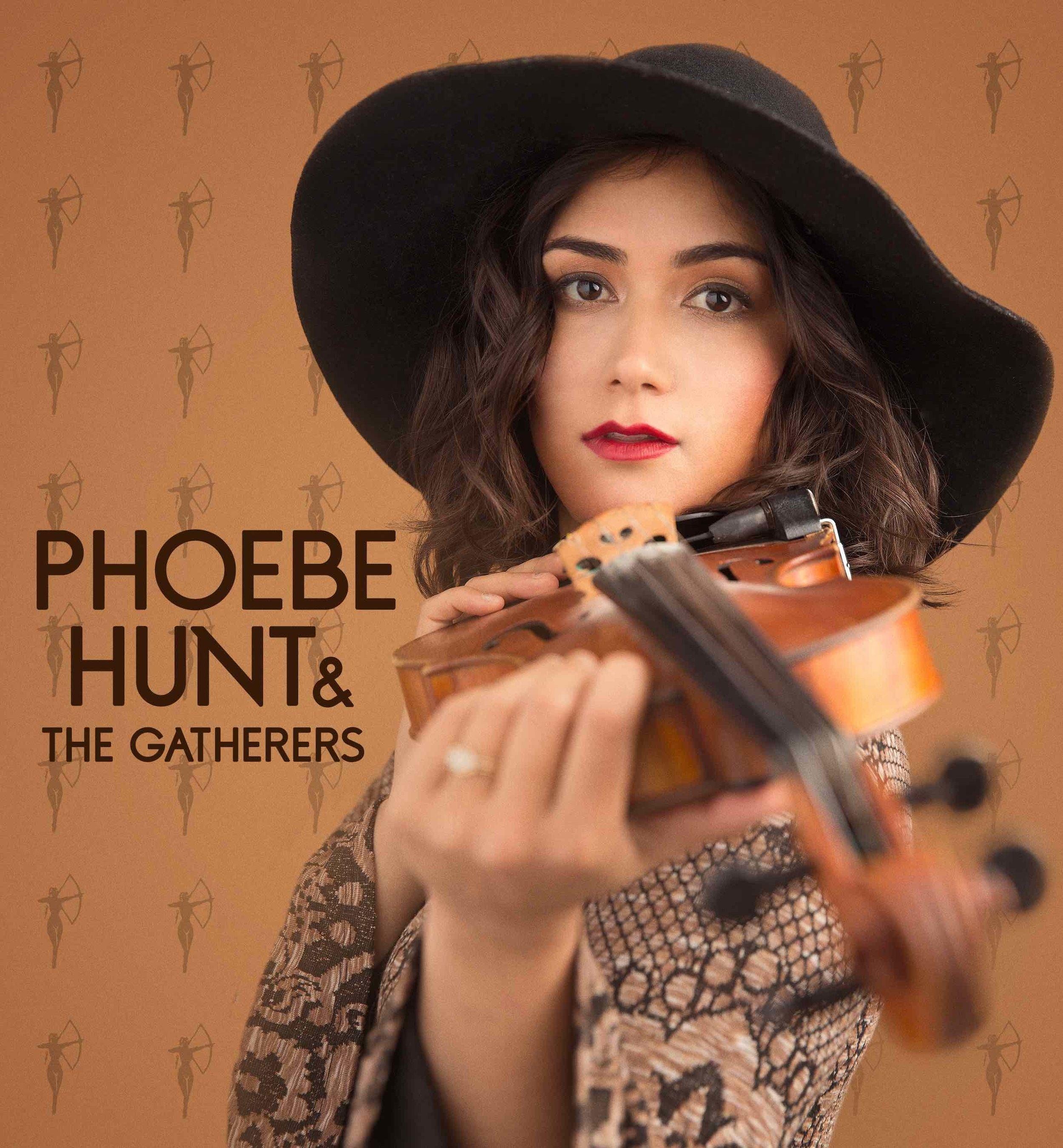 Phoebe Hunt & The Gatherers