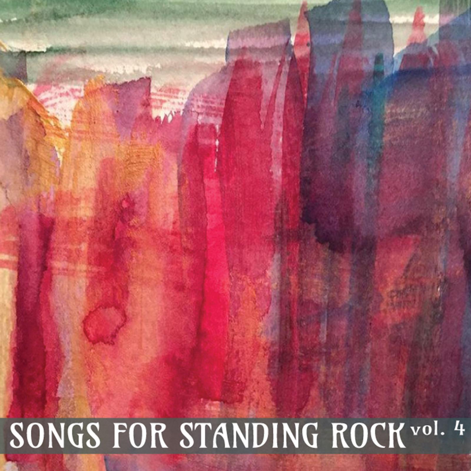 Songs for Standing Rock Vol. 4_cover-01.jpg