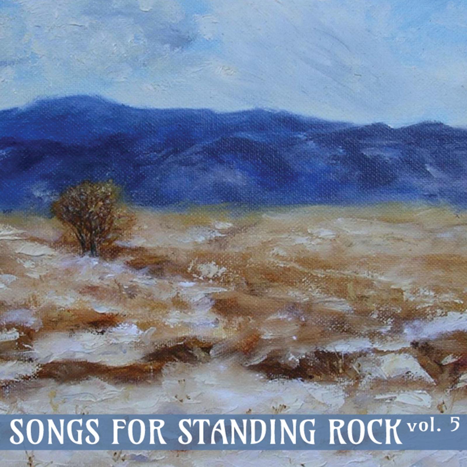 Songs for Standing Rock Vol. 5_cover-01.jpg