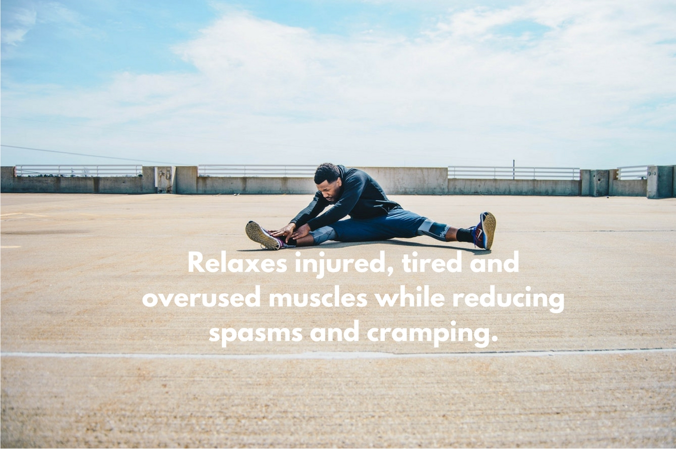 Reduce spasms and cramping.Relax and soften injured, tired, and overused muscles.jpg