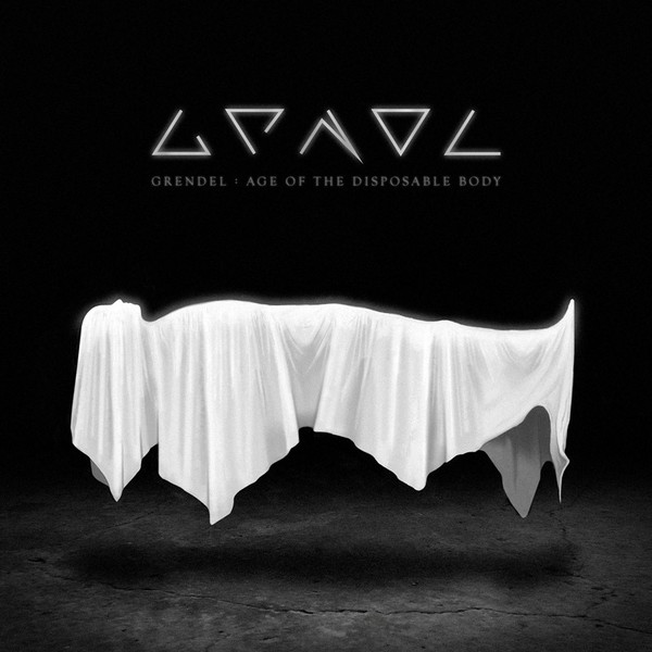 "GRENDEL - ""Age Of The Disposable Body"" [album]"
