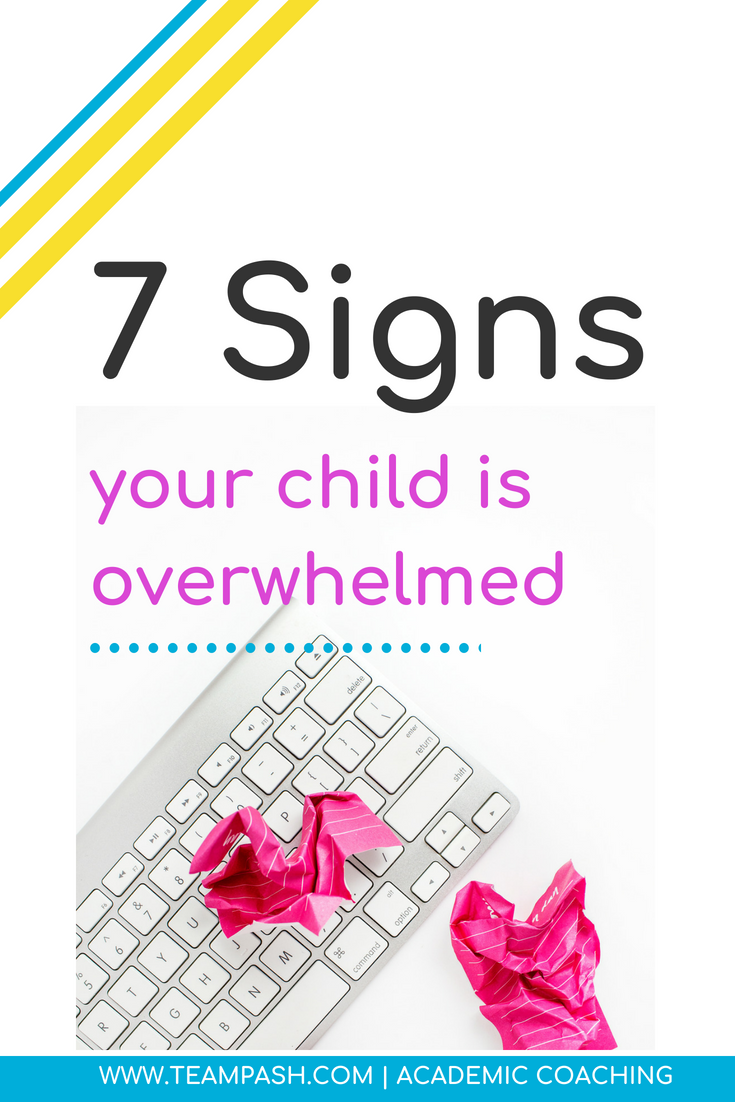 Is your child overwhelmed with school or their schedule?  Let's look at 7 common signs that your teenager is facing overwhelm.   Marni Pasch Academic Coach Team Pasch Academic Caoching www.teampasch.com