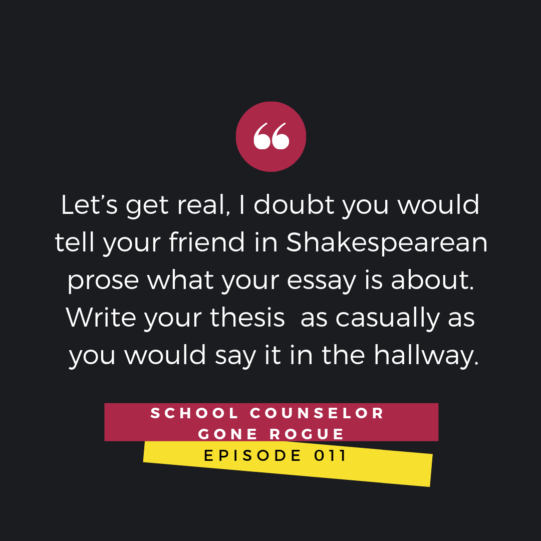 Writing a thesis statement can be down right terrifying. How the heck am I supposed to cram all these thoughts into one sentence??  On this episode of School Counselor Gone Rogue we chat about thesis statement paralysis.   #schoolcounselorgonerogue #parenting #middleschool #highschool #whatisyourdream  Marni Pasch Team Pasch Academic Coaching.