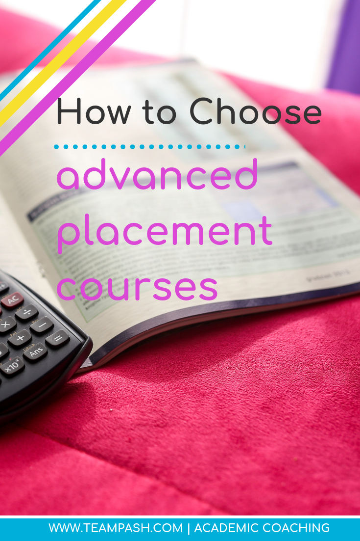 Should all students take Advanced Placement classes? Learn how to choose an AP Course in this week's guest blog post by Louisa Porzel.  #highschool #APclasses  Marni Pasch Academic Coach Team Pasch Academic Coaching www.teampasch.com