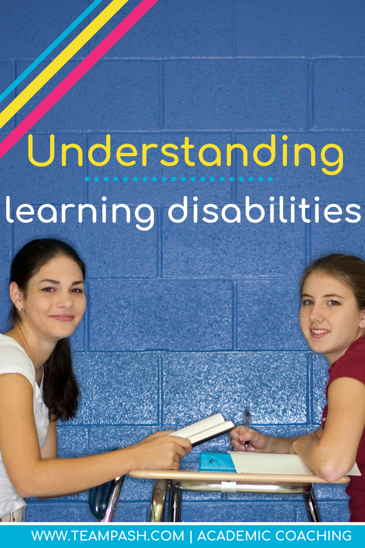 The best way to advocate for students with learning disabilities is to understand the disability. Here are resources to help you advocate for your child or student.  Marni Pasch Team Pasch Academic Coaching www.teampasch.com