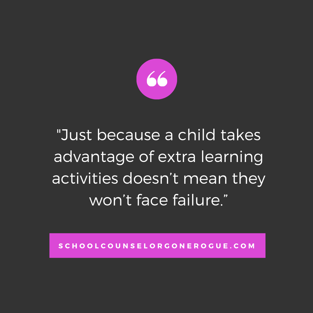 A recent article I read, suggested that students who take advantage of additional academic support might face low self-esteem and not practice self-advocacy.  That is not the fault of the student. Parents need to know that support is in place to help a child strengthen their skills- there is no protection against failure in life.  Check out School Counselor Gone Rogue on Itunes,Stitcher or Google Play or check out the website and show notes!