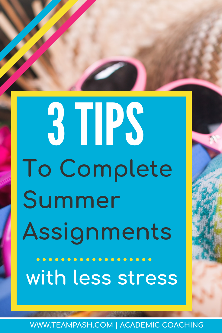 Summer reading and assignments in middle school and high school can be a pain. Help your child tackle their summer work without frustration! Here are three tips from academic coach, Marni Pasch.  #middleschool  Marni Pasch Team Pasch Academic Coaching www.teampasch.com