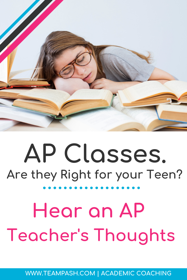 Taking AP courses is a tough choice for parents to make. Sometimes the choice is made by your child's school! Are AP classes right for every student and how can parents help their child?  Learn from an AP Teacher by clicking here!  #studyskills #highschool #middleschool #APcourses    Marni Pasch Academic Coach Team Pasch Academic Coach Podcast School Counselor Gone Rogue