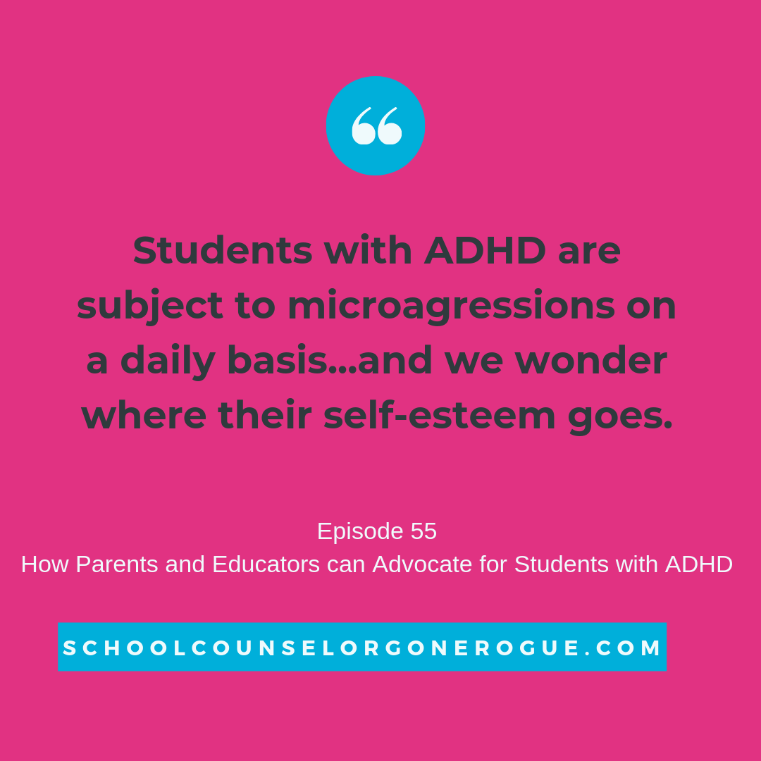 """Ever heard someone say, """"Why can't you focus?"""" a short phrase of frustration is just one of the microaggressions students with ADHD face on a regular basis. How can we advocate for students and navigate the negative talk?Listen to episode 55 of School Counselor Gone Rogue on your favorite podcast platform!   Marni Pasch - Academic Coach Team - Pasch Academic Coach  Podcast School Counselor Gone Rogue   www.teampasch.com"""