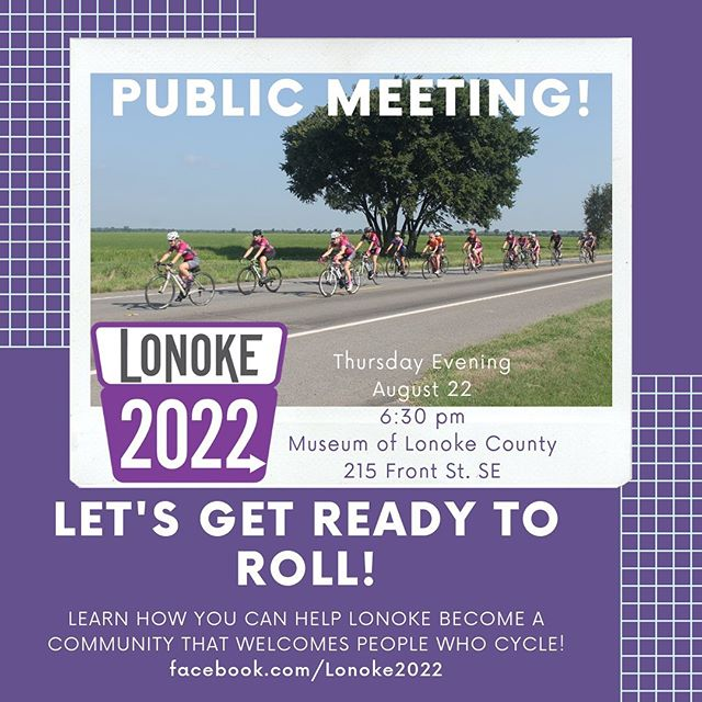 You don't want to miss this! #Lonoke2022 Public Meeting to learn about Lonoke's future as a community that welcomes residents and visitors who cycle! 🚴🏽♀️🚴🏽♂️🚴🏽♀️🚴🏽♂️🚴🏽♀️ THURSDAY AUGUST 22 6:30pm MUSEUM OF LONOKE COUNTY 215 FRONT ST. SE