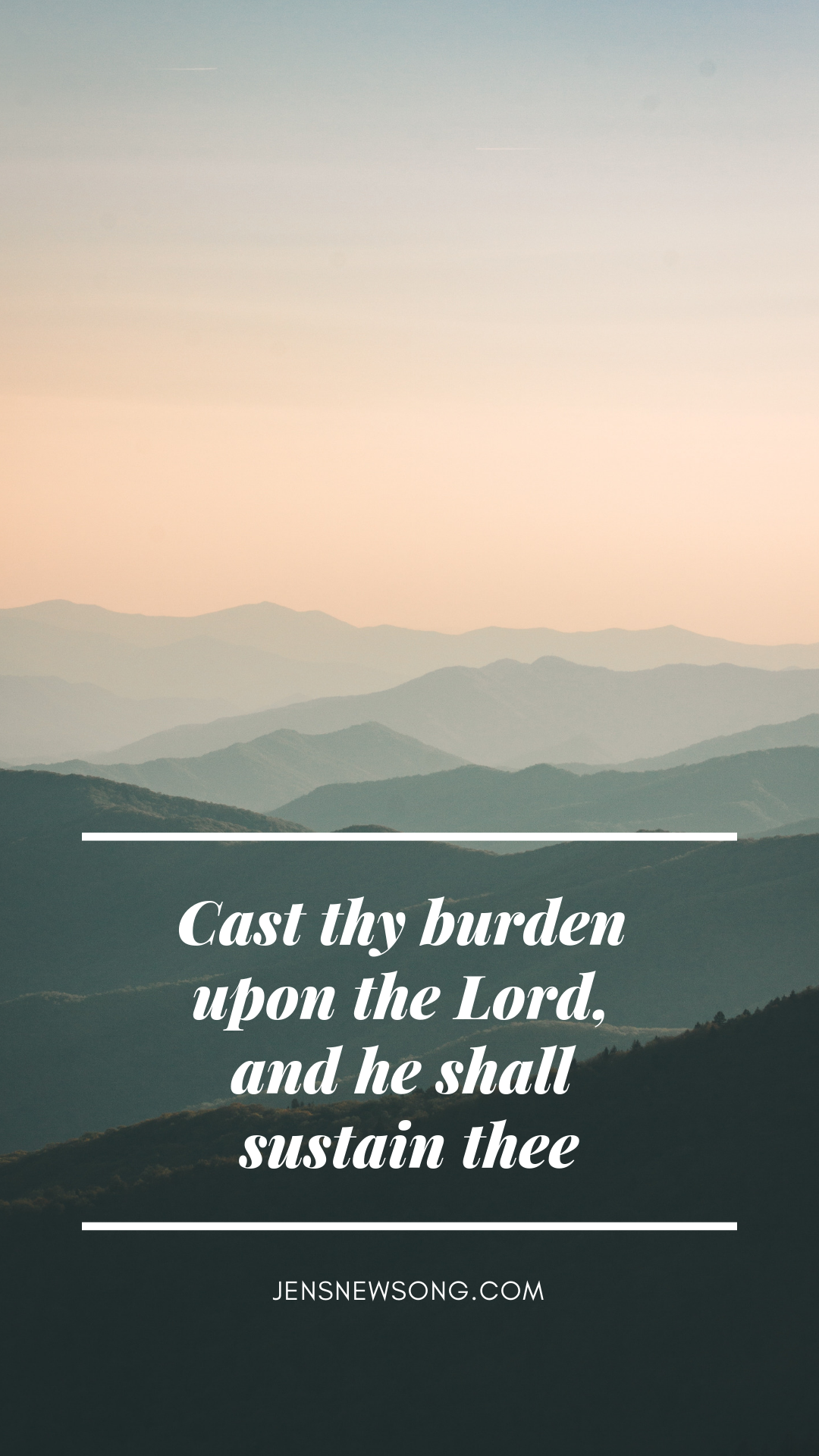 Cast thy burden upon the Lord, and he shall sustain thee.png
